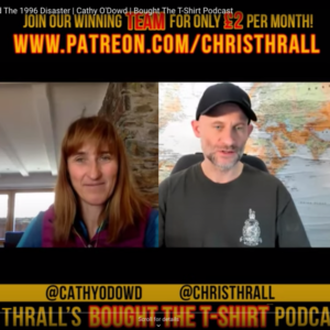 Cathy O'Dowd was a guest on the Chris Thrall podcast, Bought the T-Shirt